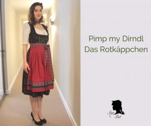 Pimp my Dirndl - Das Rotkäppchen